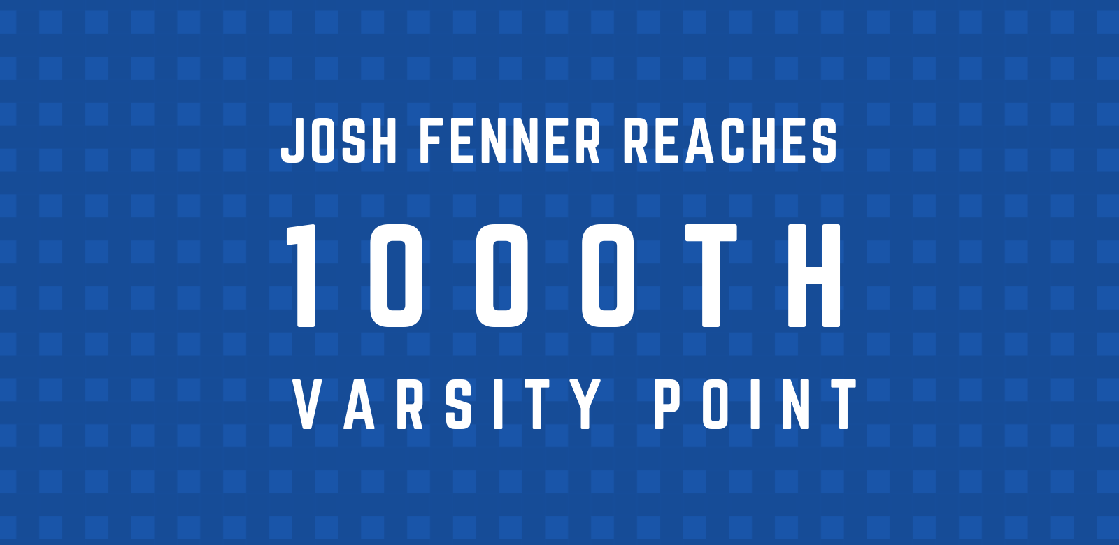 Student Athlete Reaches 1000th Varsity Point